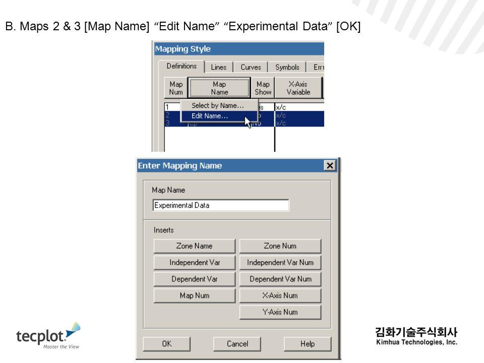 B. Maps 2 & 3 [Map Name] Edit Name Experimental Data [OK]